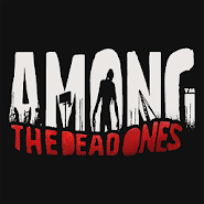 AMONG THE DEAD ONES